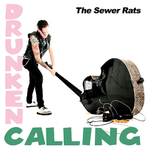 THE SEWER RATS - Drunken Calling  EP