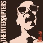 The Interrupters - Say It Out Loud Lp