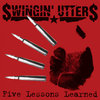 Swingin`Utters - Five Lessons Learned Lp